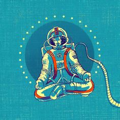 You can meditate everywhere!  #yoga #meditation #om #zen #astronaut #universe #spaceman