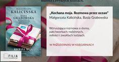 """""""Moja Kochana. Rozmowa przez ocean"""" Małgorzata Kalicińska, Basia Grabowska, wydawnictwo FILIA"""