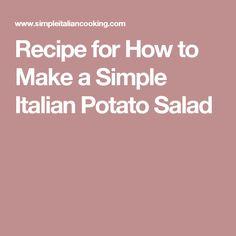 Recipe for How to Make a Simple Italian Potato Salad