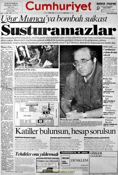 Uğur Mumcu'ya bombalı suikast Cumhuriyet gazetesi 25 ocak 1993 Turkey History, Newspaper Archives, Picture Description, Image Title, Revolutionaries, Once Upon A Time, Nostalgia, Politics, Memories