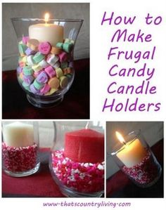 valentine's easy centerpieces to make | frugal candy candle holder / valentine's centerpiece ideas