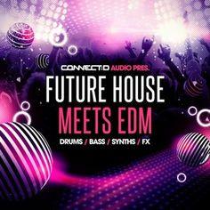 CONNECTD Audio Future House Meets [EDM WAV MiDi Ni Massive] Full Download