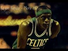 Rajon Rondo - More HD Mix