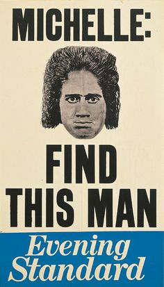 """Shinro Ohtake """"MICHELLE: FIND THIS MAN""""(1978)"""