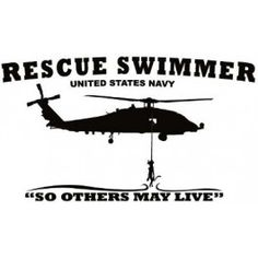 if I want to been an airborne helicopter rescue diver. Navy Day, Us Navy, Navy Anchor Tattoos, Coast Guard Rescue Swimmer, Navy Training, Naval Special Warfare, Aviation Quotes, Navy Veteran, Search And Rescue