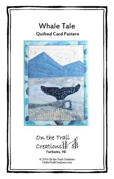 Unique Quilted Kits and Patterns - wall quilts, greeting cards, coasters, and other items