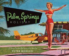 Palm Springs Holiday - Paul Kaplan Studio  - 1