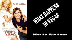 What Happens In Vegas - Movie Review