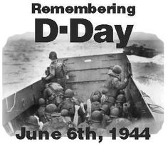 Remember D-Day 6/6/1944