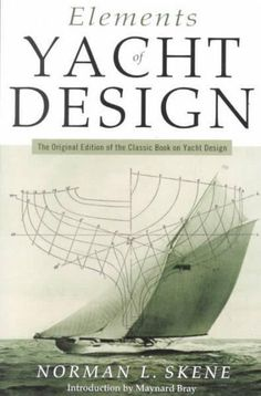 Elements of Yacht Design #boatbuilding
