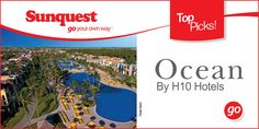 Top Picks: Ocean by H10 Hotels http://www.sunquest.ca/en/ocean-by-h10-hotels  At Ocean Hotels we offer everything you're looking for in a Caribbean beach vacation. Whether it's a romantic getaway for two, a family vacation, a self indulging spa vacation, even a business retreat, we have it all, in one all-inclusive package. Enjoy our beachfront resorts in Punta Cana, the Riviera Maya & Varadero.