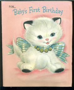 1957 Hallmark Greeting Card BABYS 1ST BIRTHDAY Kitten Squeaks When Squeezed