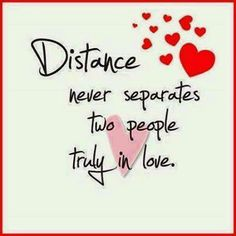 Distance never separates two people truly in love. Beautiful Love Quotes, Love Quotes For Her, Cute Love Quotes, Romantic Love Quotes, Love Yourself Quotes, Quotes For Him, Love Messages For Husband, Good Morning Love Messages, Morning Love Quotes