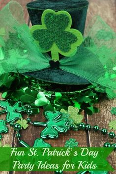 Fun St Patrick's Day Party Ideas for kids
