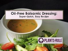 Oil-Free Balsamic Dressing: Easy, Quick Plant-Based Recipe Video — Plants-Rule