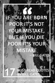17 Must Read Quotes by Bill Gates. motivational quotes for business entrepreneurship truths. Motivational and inspirational quotes for success. Words of wisdom for life and entrepreneurship. self help. Bill Gates Quotes, Quotes Gate, Business Inspiration, Motivation Inspiration, Business Ideas, Money Quotes, Life Quotes, Motivational Quotes For Success, Inspirational Quotes
