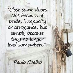 Think I will be closing a door soon if things can't improve.