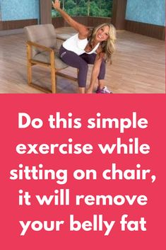 Do this simple exercise while sitting on chair it will remove your belly fat in . - Real Time - Diet, Exercise, Fitness, Finance You for Healthy articles ideas Fitness Workouts, Easy Workouts, At Home Workouts, Fitness Tips, Fitness Plan, Fitness Quotes, Health And Wellness, Health Tips, Health Fitness