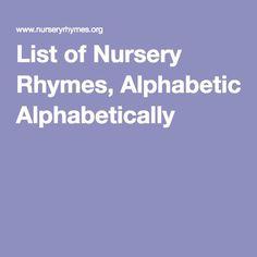 List of Nursery Rhymes, Alphabetically