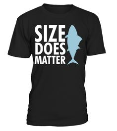 # Fishing - Size Does Matter .  Limited Time Only - Ending Soon!Guaranteed safe and secure checkout via:PAYPAL | VISA | MASTERCARD | AMEX | DISCOVEREXTRA DISCOUNT : Order 2 or more and save lots of money on shipping! Make a perfect gift for your friends or any one.Be sure to order before we run out of time!funny fishing t  shirts, cheap fishing shirt, fishing shirts cheap, fishing shirts, bass  fishing shirts, magellan fishing shirts, magellan t shirts, bass  fishing, fly fishing, ice…