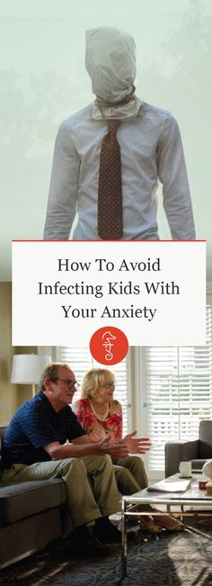 How To Avoid Infecting Kids With Your Anxiety via @FatherlyHQ