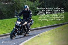 Uma moto descomprometida com uma imagem agressiva mas elegante que pode encarar uma utilização diária, mesmo urbana, com grande à vontade. Leve e muito manobrável proporciona um grande prazer de condução.