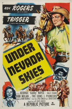"1946 western movie posters | ), Poster for ""Under Nevada Skies"". ""Under Nevada Skies"" is a 1946 ..."