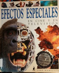 Efectos espaciais en cine y en televisión Jake Hamilton Editorial Molino Superman, Hamilton, Video Game, Editorial, Artwork, Jurassic Park, Parks, Movies