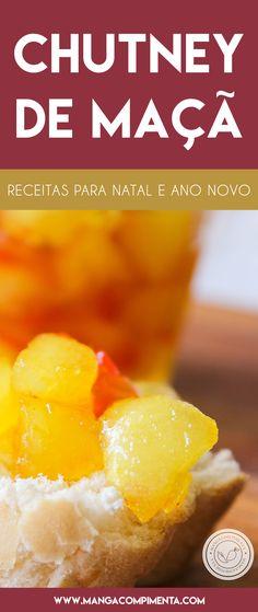 Receita de Chutney de Maçã Caseiro - para servir com aquela carne de porco assado no Ano Novo! #receitas #natal #anonovo