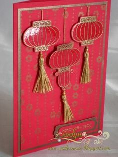 handmade New Year card .... red with gold ... three shiny lanterns with gold tassels ... Stampin' Up!