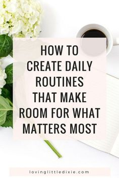 Learn how to create morning and evening routines that will streamline your day, increase your productivity, and make time for the things that are important to you.