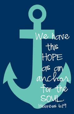 Anchor ... Hebrews 6:19 available as prints, on apparel, or home decor items.