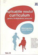 aplicatiile noului curriculum. Vol. 3