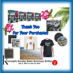 Khoncepts Sunday Sales Summary Smiles - July 3-12, 2017