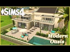 (3) The Sims 4 - modern Oasis! (House Build) - YouTube