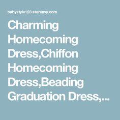 Charming Homecoming Dress,Chiffon Homecoming Dress,Beading Graduation Dress, Short Prom Dress Hd071 · Babystyle · Online Store Powered by Storenvy