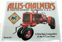 Allis Chalmers WC 12 x 16 tin sign Tractor Nursery, Tractor Room, Allis Chalmers Tractors, Tin Signs, Magnets, Monster Trucks, Decorating Ideas, Decorations, House