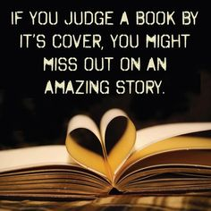 don't judge a book by its cover quotes Cover Quotes, Book Quotes, Me Quotes, Reading Quotes, Short Quotes, People Quotes, Romantic Words, Romantic Quotes, Book Cover Design