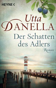 Der Schatten des Adlers - Utta Danella