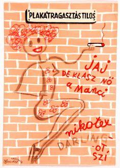 A hirdetőoszlop humoristái – vicces reklámplakátok az 50-es évekből - Nők Lapja Café Retro Posters, Vintage Posters, Movie Posters, Illustrations And Posters, Urban Art, Street Art, Humor, History, Memes