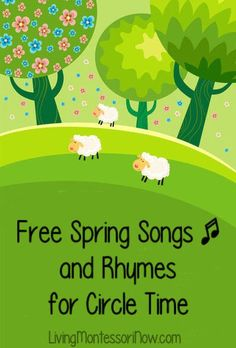 Who doesn't love spring?! Today, I'm adding lots of non-holiday springsongs and rhymes to my series of free songs and rhymes