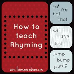 how to teach rhyming: read, read and read nursery rhymes; read rhyming picture books over and over again; play rhyming games (a rhyming chain, fill-in-the-gaps make-up-rhymes. Rhyming Activities, Kindergarten Literacy, Early Literacy, Literacy Centers, Preschool Curriculum, Educational Activities, Teaching Reading, Teaching Kids, Kids Learning