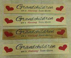 Grandchildren are a blessing from above.  Wooden sign.
