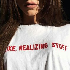 "✨KYLIE JENNER ""like realizing stuff"" t-shirt #quotes #kyliejenner #tshirt #baddie #instagram #igfashion  I love this so much!  ➡️Order one size larger than your normal one"
