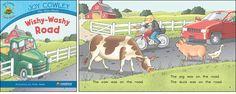Wishy-Washy Road—by Joy Cowley Series: Joy Cowley Early Birds GR Level: D Genre: Narrative, Fiction