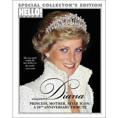 Inside our collector's edition marking the 20th Anniversary of Princess Diana's death | HELLO! Canada