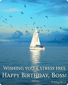Happy Birthday Boss | Top 50 Birthday Wishes For Boss Happy Birthday Boss Quotes, Birthday Greetings For Boyfriend, Birthday Message For Boyfriend, Romantic Birthday Wishes, Happy Birthday Ecard, Beautiful Birthday Cards, Birthday Wishes For Boyfriend, Happy Birthday My Love, Birthday Cards For Friends