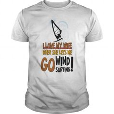 I Love My Wife Go Wind Surfing T Shirts, Hoodies, Sweatshirts. GET ONE ==> https://www.sunfrog.com/Hobby/I-Love-My-Wife--Go-Wind-Surfing-White-Guys.html?41382