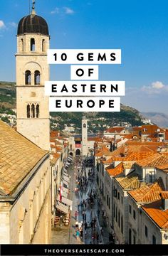 10 Gems of Eastern Europe - The Overseas Escape