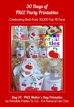 34 Days of Party Printables: Day 34 - FREE Cherry Themed Mothers Day Printables by Printable Parties To Go by Birds Party
